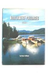1969 Northwest Passages HB/DJ by Calhoun Pacific Northwest Cruising Stories