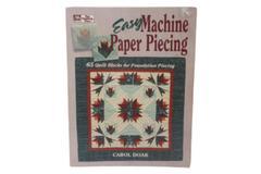 1994 Easy Machine Paper Piecing: 65 Quilt Blocks Quilt Book by Carol Doak