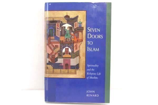 Seven Doors To Islam by John Renard 1996 Hard Cover Univ. of California Press