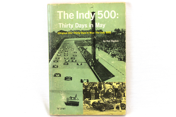 1972 Paperback The Indy 500: Thirty Days In May Hal Higdon Scholastic Book