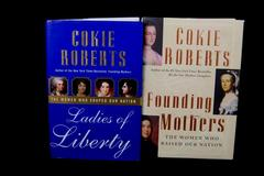 Lot of 2 Cokie Roberts Hardcover Books Ladies of Liberty Founding Mothers Women