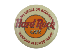 Vintage Hard Rock Cafe - No Drugs or Nuclear Weapons Allowed Inside - Pin Button