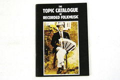 The Topic Catalogue of Recorded Folkmusic - 1978 Booklet