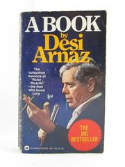 A Book by Desi Arnaz Paperback Warner Books 1976 Autobiography I Love Lucy