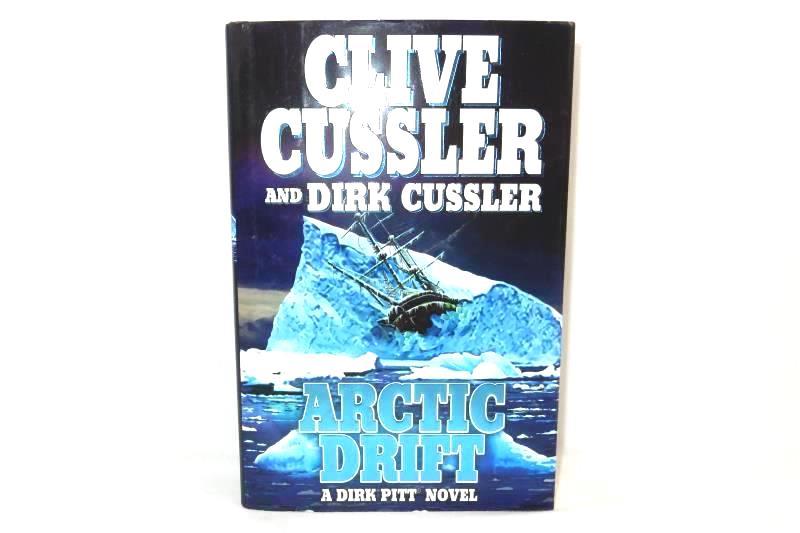 Clive Cussler Arctic Drift A Dirk Pitt Novel And Dirk Cussler Hardcover 2008