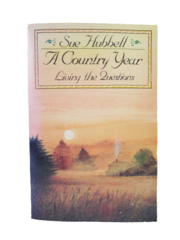 A Country Year Living the Questions by Sue Hubbell 1987 Paperback