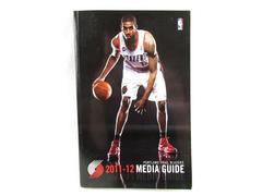 NBA Portland Trail Blazers Media Guide 2011-2012 Basketball Season