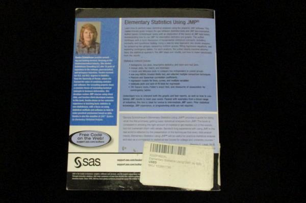 Elementary Statistics Using JMP Sandra D. Schlotzhauer SAS Softcover 2007