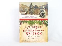 Westward Christmas Brides Collection: 9 Historical Romances Short Stories