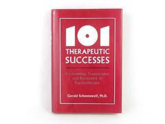 101 Therapeutic Successes Gerald Schoenewolf 1989 Hardcover Jason Aronson Book