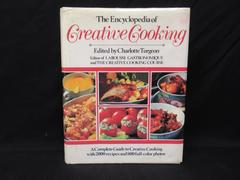 The Encyclopedia of Creative Cooking Charlotte Turgeon 1984 Weathervane Books