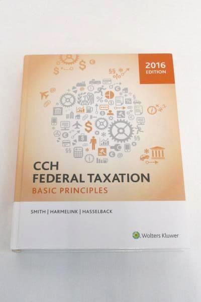 2016 CCH Federal Taxation Basic Principles Smith Harmelink Hasselback Textbook