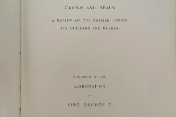 Atq Crown and Realm Souvenir of the Coronation of King George V 1911 Hardback