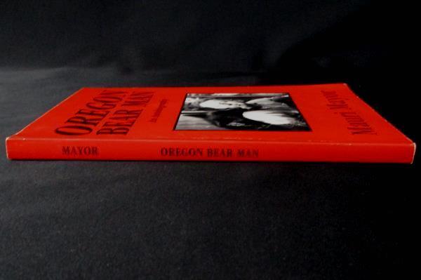 Oregon Bear Man Autobiography by Mauri Mayor Softcover Paperback Maverick 1993
