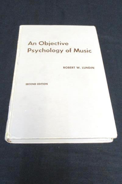 An Objective Psychology of Music Second Edition Robert W. Lundin Hard Cover Book