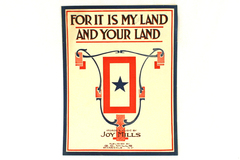 For It Is My Land And Your Land Sheet Music 1918 Joy Mills