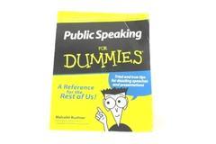 PUBLIC SPEAKING FOR DUMMIES Speech Reference Guide Malcolm Kushner