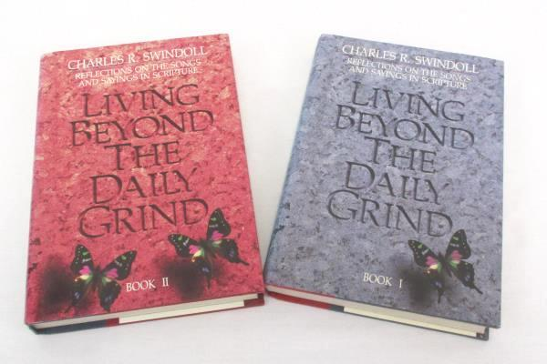 Charles R. Swindoll Living Beyond the Daily Grind 1 & 2 Reflections on Scripture
