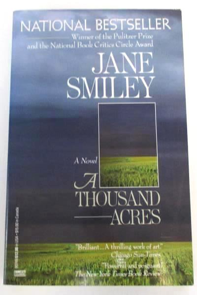 A Thousand Acres by Jane Smiley Soft Cover 1991 Ballantine Books