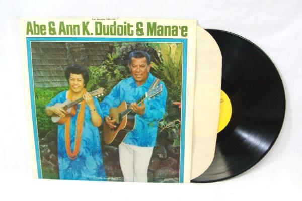 "Abe & Ann k. Dudoit & Mana'e Fun Records 33 1/3 RPM 12"" Vinyl Record"
