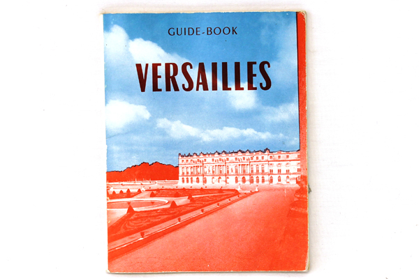 Vintage French Versailles Guide-Book by Raymond Denaes