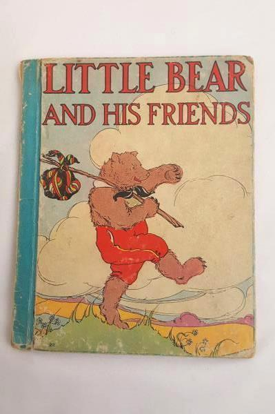 LITTLE BEAR AND HIS FRIENDS Frances MargaretFox Pictures by Frances Beem 1935