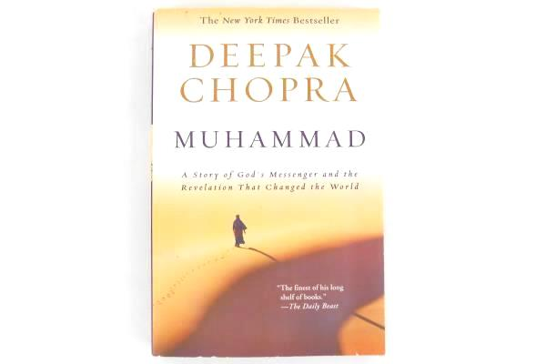 Muhammad: A Story of God's Messenger Revelation Changed the World by Chopra