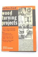 Selected Wood Turning Projects Edited By Milton Gunerman 1952
