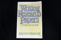 Writing Research Papers: A Norton Guide by Melissa Walker SC 1984