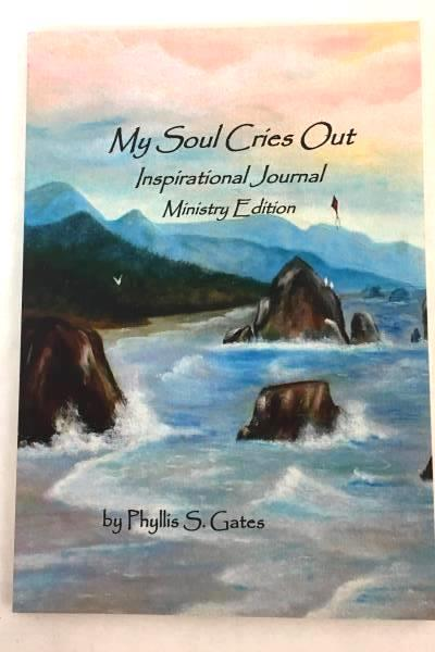 "2011 Inspirational Journal Book by Phyllis S. Gates ""My Soul Cries Out"""