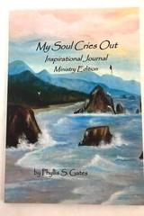 """2011 Inspirational Journal Book by Phyllis S. Gates """"My Soul Cries Out"""""""