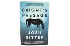 Bright's Passage: A Novel by Josh Ritter Softcover 2012 Dial Press Trade Edition