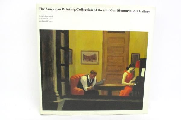 1988 The American Painting Collection Of The Sheldon Memorial Art Gallery Book