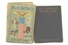 Lot of 2 Classic Children's Books: Ned & Nan in Holland- Illust; Hans Brinker HC