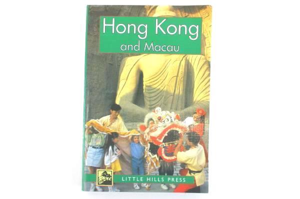 Hong Kong and Macau Little Hills Press Travel Guides Paperback Third Edition