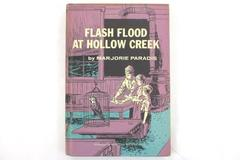 1963 Flash Flood at Hollow Creek Marjorie Paradis Illus. HC Book Weekly Reader