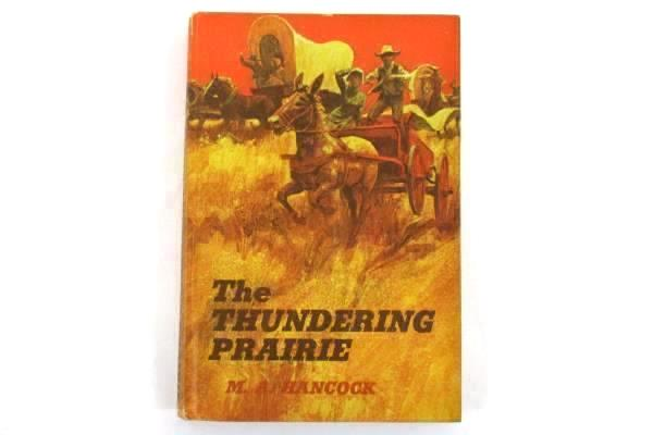1969 THE THUNDERING PRAIRIE M.A. Hancock Hardcover Children's Book Club Edition