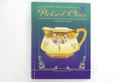 Collector's Encyclopedia of Pickard China With Additional Sections Chicago China
