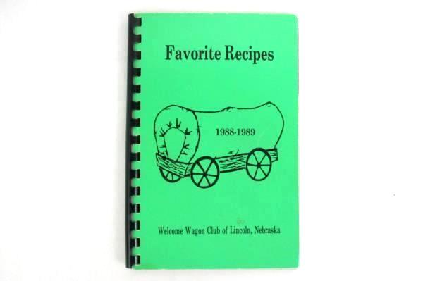 1988-1989 Favorite Recipes Welcome Wagon Club of Lincoln, Nebraska Spiral Book