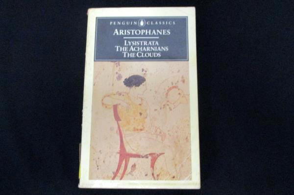 Aristophanes: Lysistrata The Acharnians The Clouds Penguin Classics PB 1973/1986