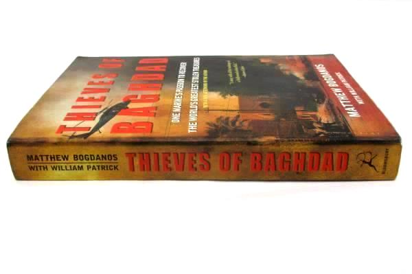 Thieves of Baghdad by Matthew Bogdanos William Patrick Softcover 2006 Bloomsbury