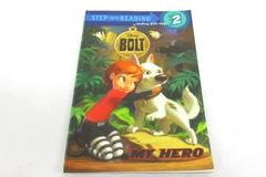 2008 My Hero Bolt Step into Reading Step 2 With Help Preschool Grade 1