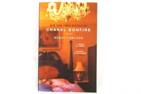 Chanel Bonfire A Memoir by Wendy Lawless Soft Cover Gallery Books 2013