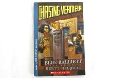 Chasing Vermeer Blue Balliett Scholastic Paperback Bonus Features After Words
