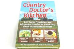 The Country Doctor's Kitchen by FC&A Medical Publishing 2013 HB