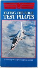 VHS Tape FLYING THE EDGE TEST PILOTS