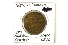 Wall Drug Token South Dakota Ted Husteads Cowboys