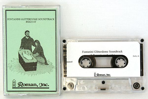 Rare Roman Inc. Fontanini Glitterdome Soundtrack (Cassette)