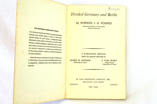 Divided Germany and Berlin by Norman Pounds - Copyright 1962 - Van Nostrand Co