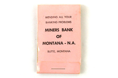 Unique Vintage Miners Bank Of Montana-N.A. Matchbook/Mending Kit